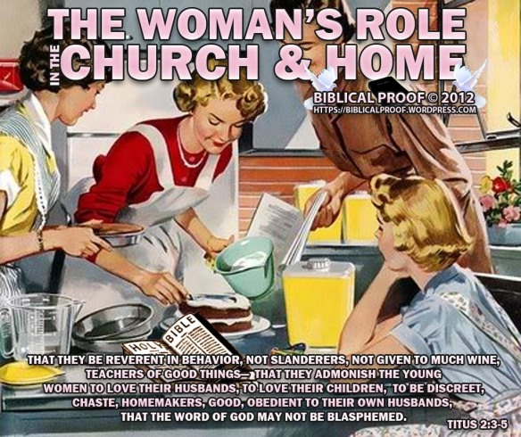 biblicalproof-womansroleinchurchandhome