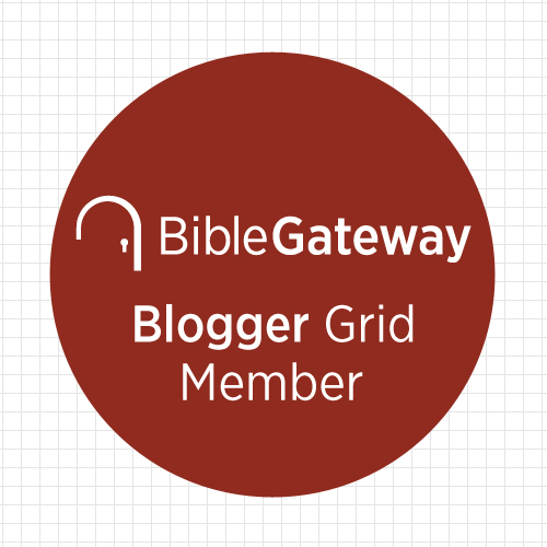I'm part of the Bible Gateway Blogger Grid