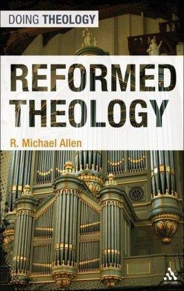 allen-reformedtheology