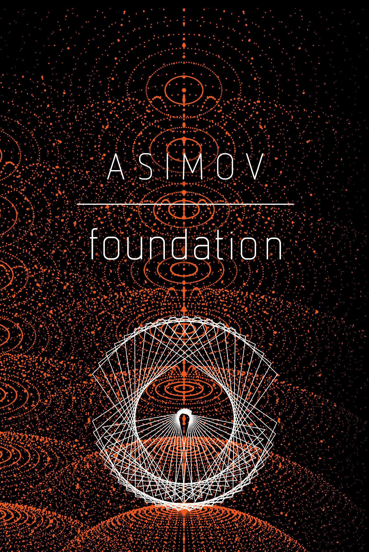 Isaac Asimov, Foundation