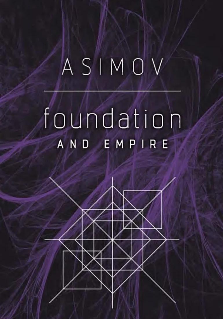 Isaac Asimov, Foundation and Empire